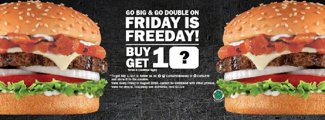 Carls Jr Friday is Freeday! Buy 1 Get 1 Free