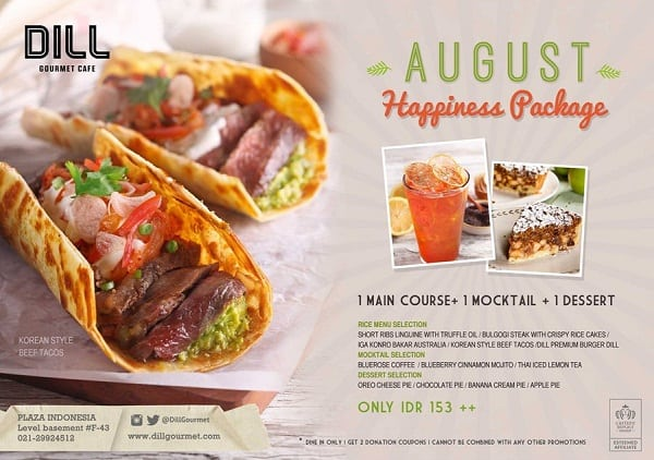 Dill Gourmet Cafe Promo Happiness Packagr Hanya Rp. 153.000,-
