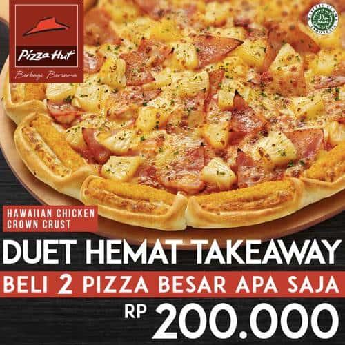 Pizza Hut Promo Duet Hemat Takeaway Harga Spesial Hanya Rp. 200.000,-