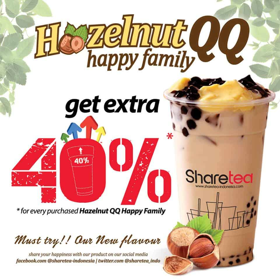 Share Tea Promo Hazelnut QQ Happy Family Get Extra 40%
