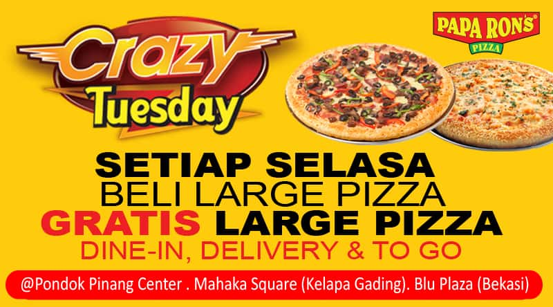 Papa Ron's Pizza Promo Tuesday Crazy Beli 1 Gratis 1