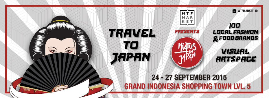WTF Market Hiatus in Japan di Grand Indonesia
