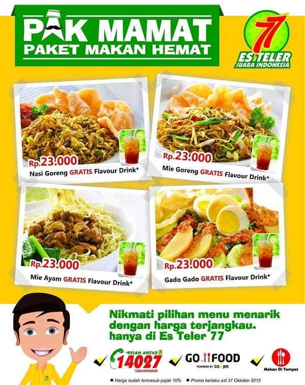 Es Teler 77 Promo Paket Makan Hemat 'Pak Mamat'
