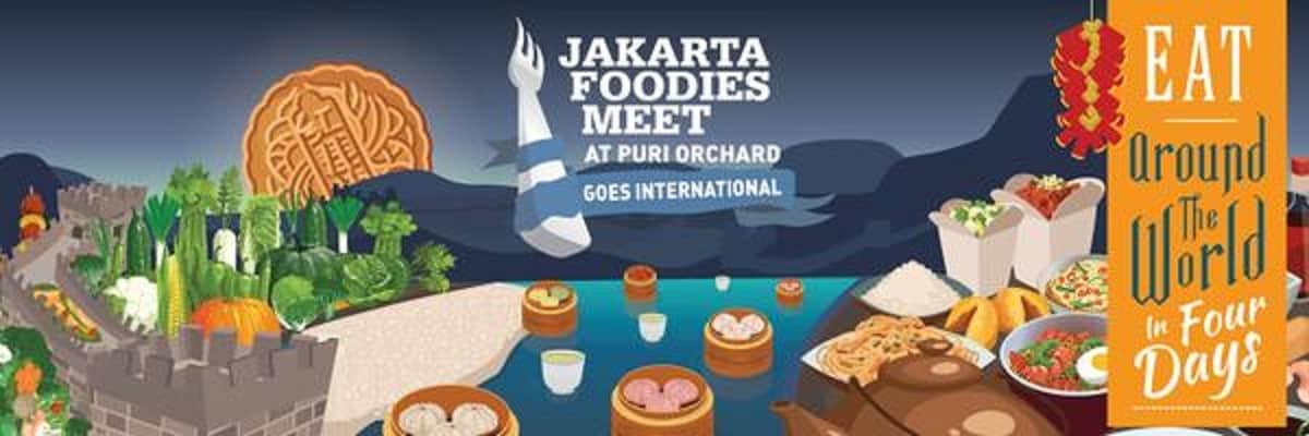 Jakarta Foodies Meet 'Goes International' di Puri Orchard