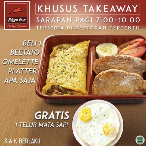 Pizza Hut Promo Sarapan Pagi (Khusus Takeaway) Beli Beetato Omelette Gratis Telur Mata Sapi