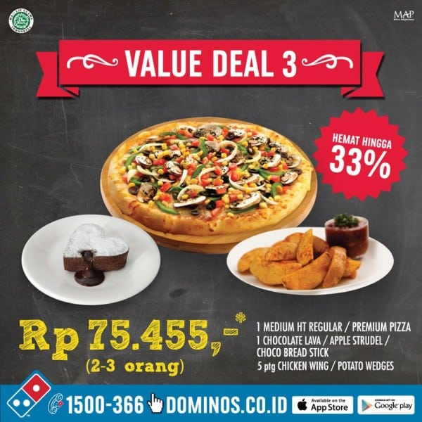 Domino's Pizza Promo Value Deal 3 Harga Mulai Rp. 75.455,- (Hemat Hingga 33%)