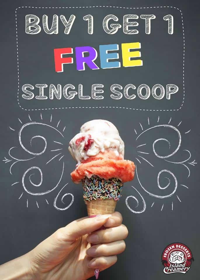 Island Creamery Promo Buy 1 Get 1 Free Single Scoop