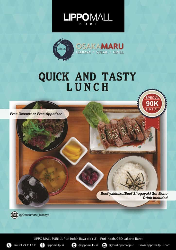 Osaka Maru Promo Quick and Tasty Lunch Hanya Rp. 90.000,-