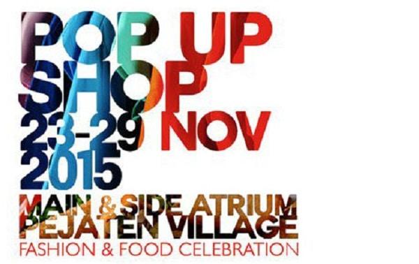 Pop Up Shop Fashion and Food Celebration di Pejaten Village