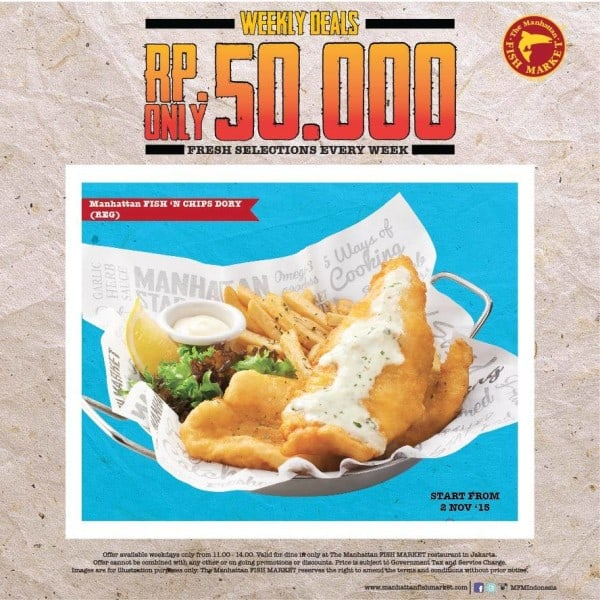 The Manhattan Fish Market Promo Fish n Chips Dory Hanya Rp. 50.000,-