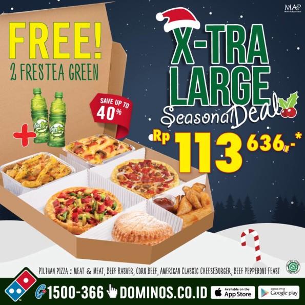 Domino's Pizza Promo X-Tra Large Seasonal Deal Hanya Rp. 113.636,- Free 2 Frestea Green