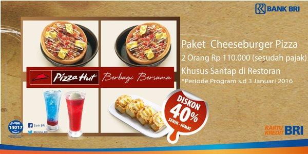 Pizza Hut Promo Diskon 40% dan Paket Cheeseburger Pizza Hanya Rp. 110.000,-