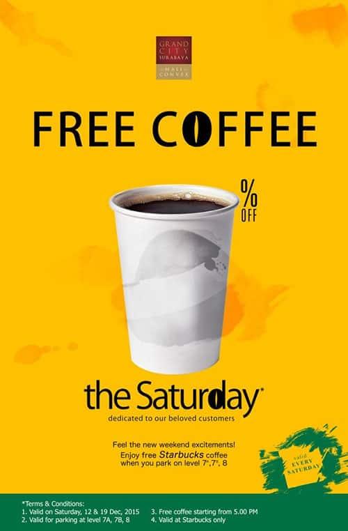 Starbucks Grand City Surabaya Promo Free Coffee on Saturday