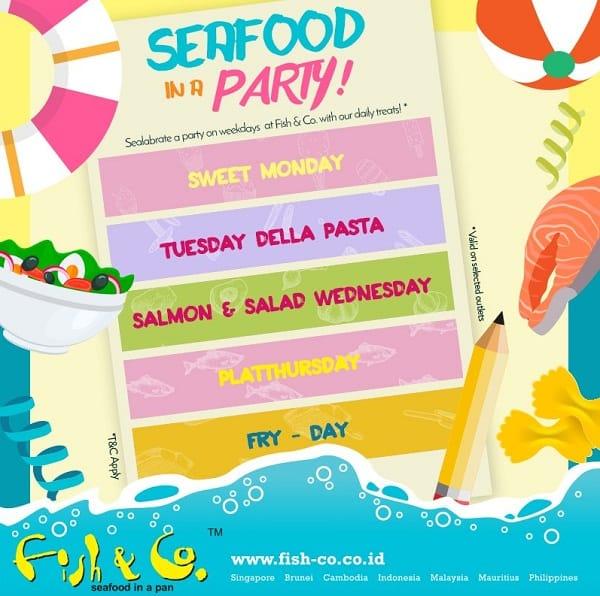 Fish & Co Promo Seafood In A Party Setiap Hari Senin Hingga Jumat