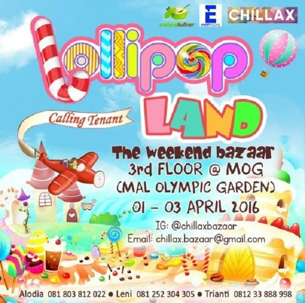 "Lollipop Land ""The Weekend Bazaar"" di Mal Olympic Garden Malang"