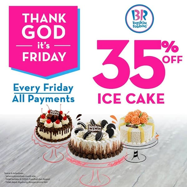 Baskin Robbins Promo Friday Diskon 35% for Ice Cake
