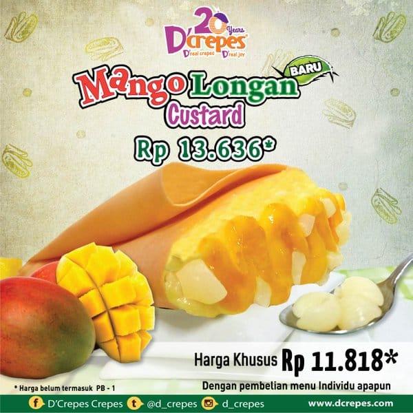 D'crepes Promo Menu Baru Mango Longan Custard Hanya Rp. 11.818,-