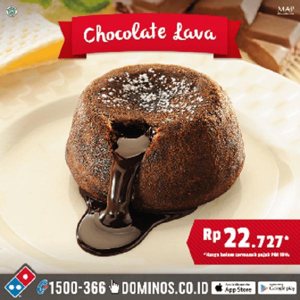Domino's Pizza Promo Chocolate Lava Hanya Rp. 22.727,-