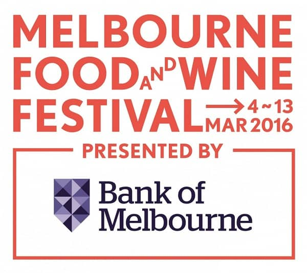 Melbourne Food and Wine Festival 2016