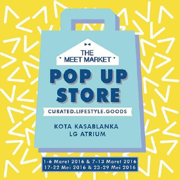 The Meet Market Pop Up Store di Kota Kasablanka