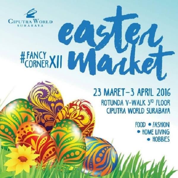 Easter Market di Ciputra World Surabaya