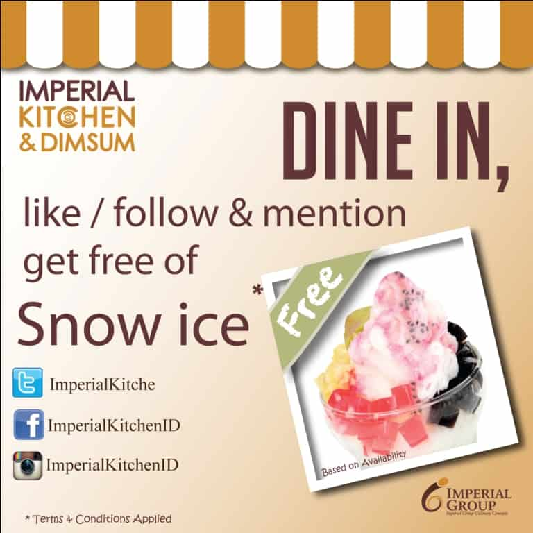 Get Free of Snow Ice At Imperial Kitchen, Dine In – Follow/Like – Share & Mention