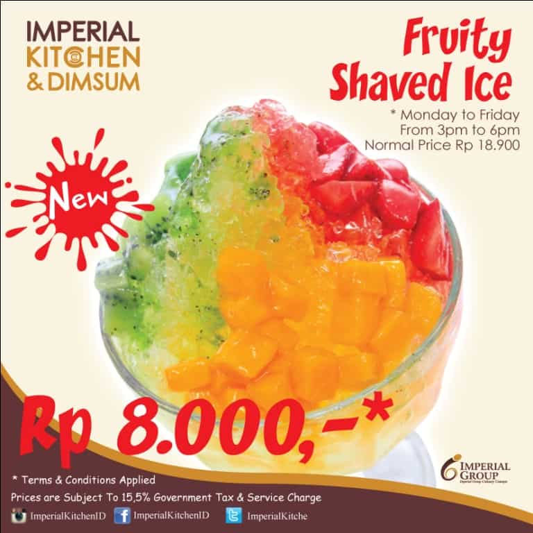 Promo Fruity Shaved Ice Imperial Kitchen Rp. 8.000,-