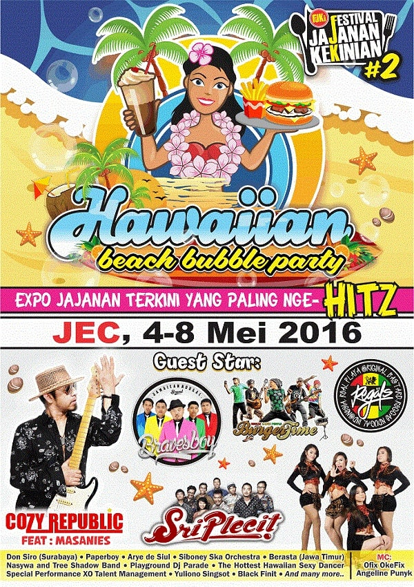 "Festival Jajanan Kekinian #2 ""Hawaiian Beach Bubble Party"""