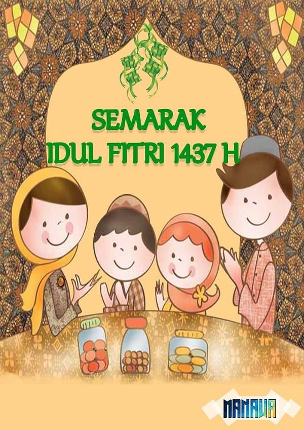 Semarak Hari Raya Idul Fitri 1437 H