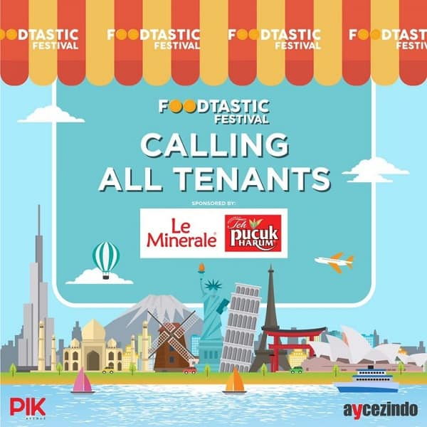 Foodtastic Festival Calling All Tenants at PIK Avenue