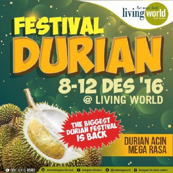 Festival Durian Living World Alam Sutera