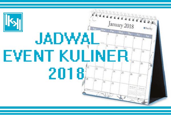 Jadwal Event Kuliner di Tahun 2019