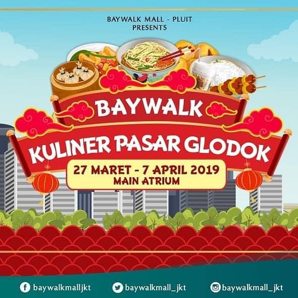Baywalk Kuliner Pasar Glodok 2019